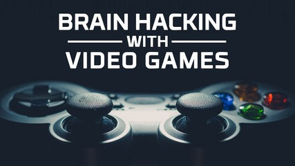 How video games can help us hack the human brain